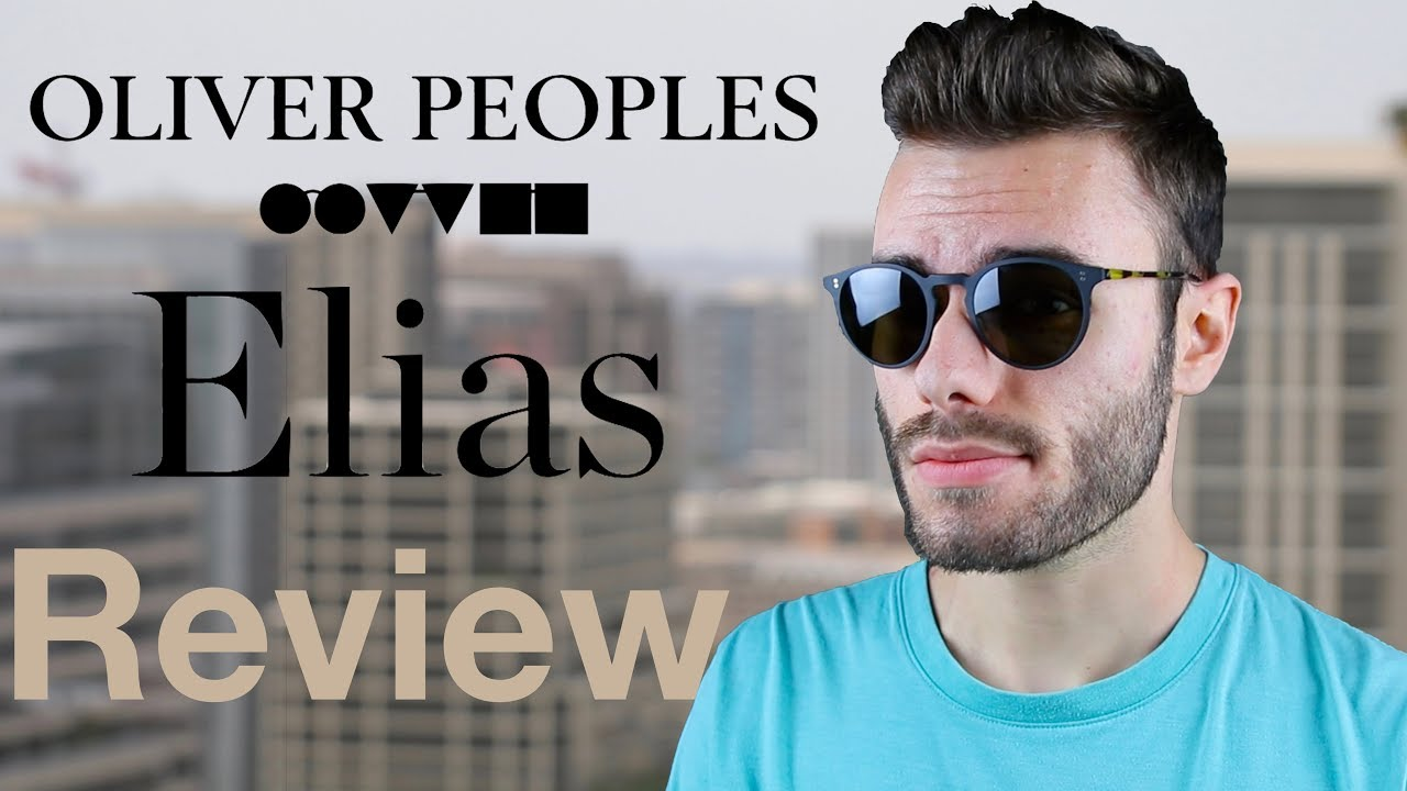 4d9d12fff5 Oliver Peoples Elias Review - YouTube