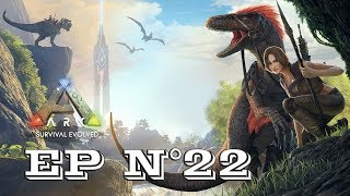 Gameplay - FR - ARK Survival Evolved par Néo 2.0 - Episode 22