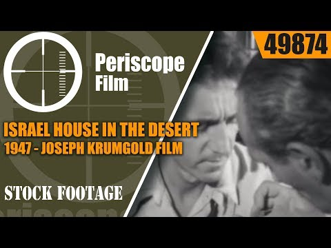 ISRAEL HOUSE IN THE DESERT 1947 JOSEPH KRUMGOLD FILM  49874
