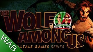 The Wolf Among Us Review - Worth A Buy? (Video Game Video Review)
