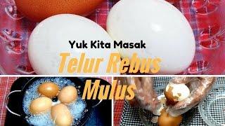 Gambar cover Cara Merebus Telur Agar Mudah Dikupas dan Mulus