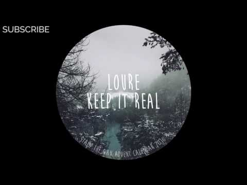 Loure - Keep It Real