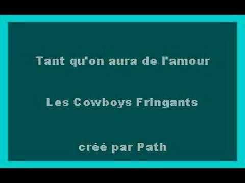 KARAOKE - Tant qu'on aura de l'Amour - Les Cowboys Fringants