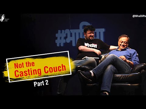 NOT The Casting Couch with Nipun: Part 2/2 - Feat. Sachin Khedekar & Amey Wagh