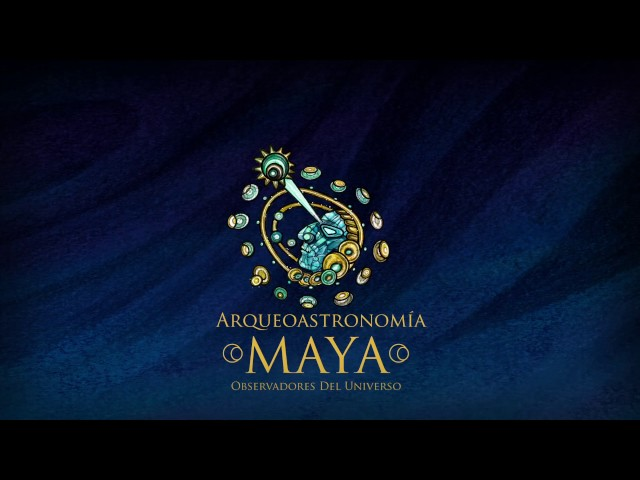 Mayan Archaeoastronomy: Observers of the Universe by www.frutosdigitales.com