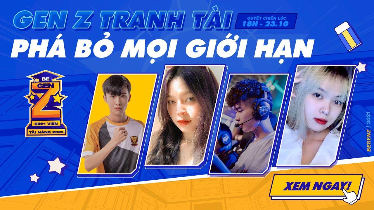 Download 🔴  Cuộc so tài kịch tính của các GenZ tài năng   Be GenZ 2021   Vòng Bảng, Tứ Kết & Bán Kết