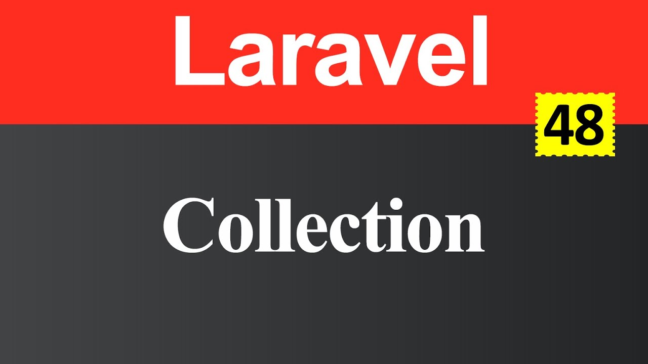Collection in Laravel