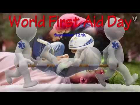 Today is day of... World First Aid Day, Today is September 12th.