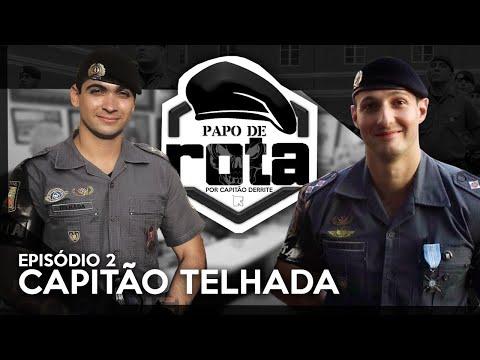 PAPO DE ROTA, com Capitão Telhada - episódio 2