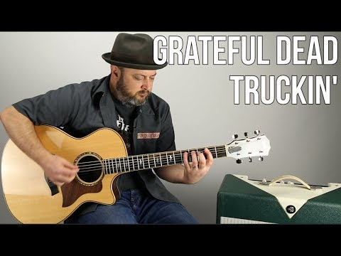 Grateful Dead - Truckin' - Guitar Lesson, Tutorial