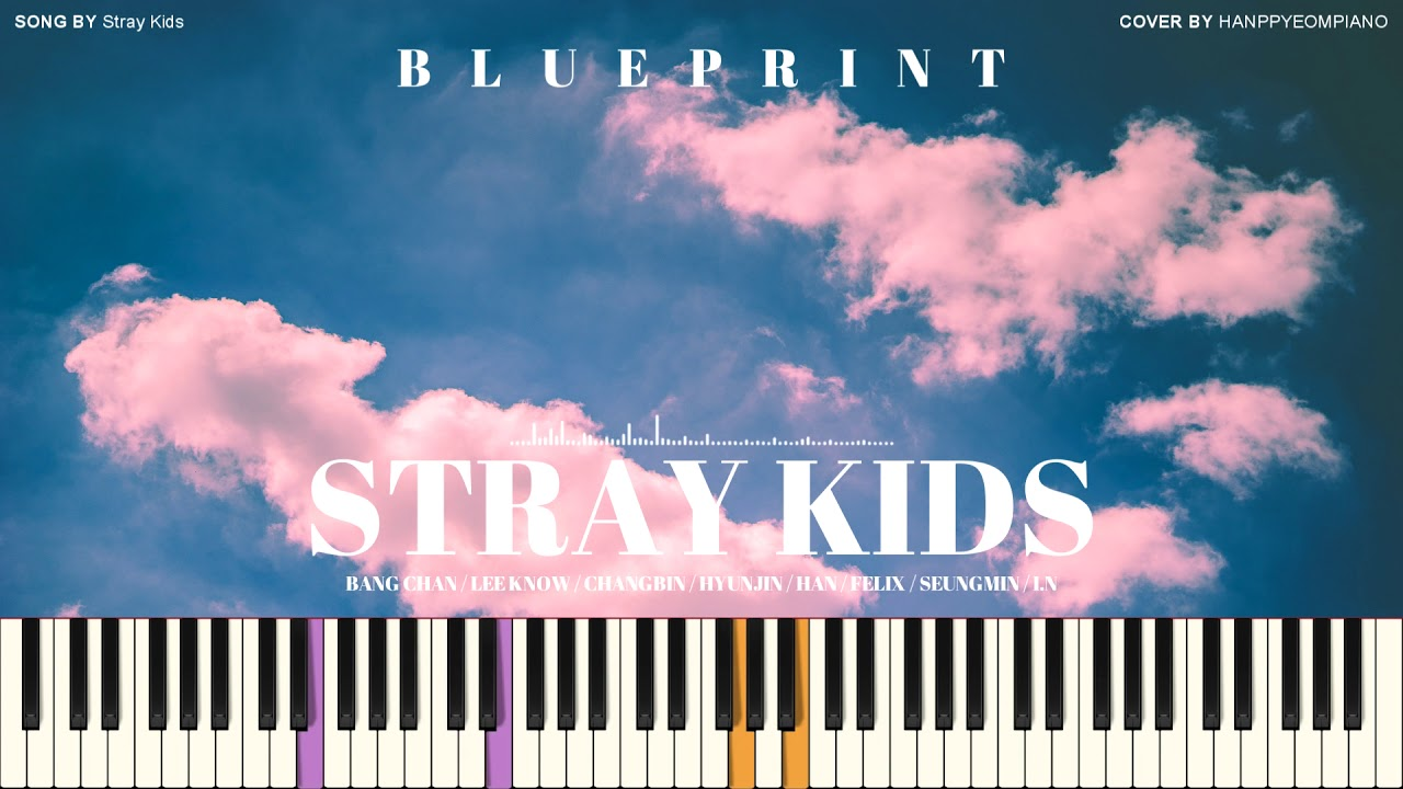 Stray Kids(스트레이 키즈) - 청사진(Blueprint) [PIANO COVER]