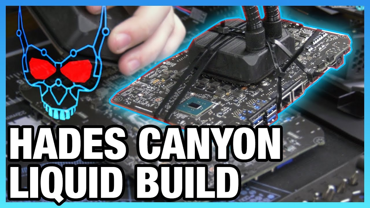 Liquid Cooling Hades Canyon Mod for 5GHz Attempt (Pt 1/2)