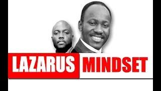LAZARUS MINDSET -  Apostle Johnson Suleman - Pastor Rich Aghahowa