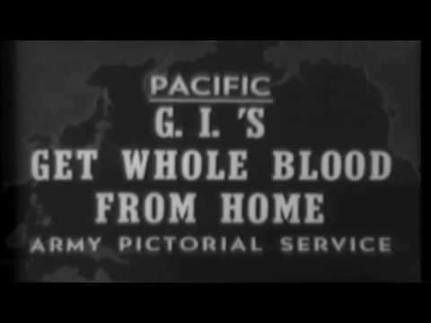 Whole Blood Transported From San Francisco to Leyte Philippine Islands 1944