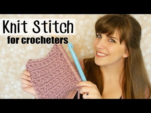 Knitting for Crocheters: Knit Stitch