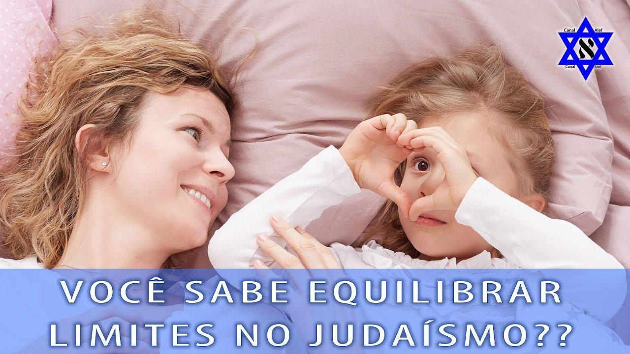 Limites, O Equilíbrio Delicado - Resposta Sobre Dúvida do Judaísmo 002 - Canal Alef