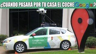 COCHE DE GOOGLE MAPS: Cuándo pasará por tu ciudad | Android Evolution Free HD Video