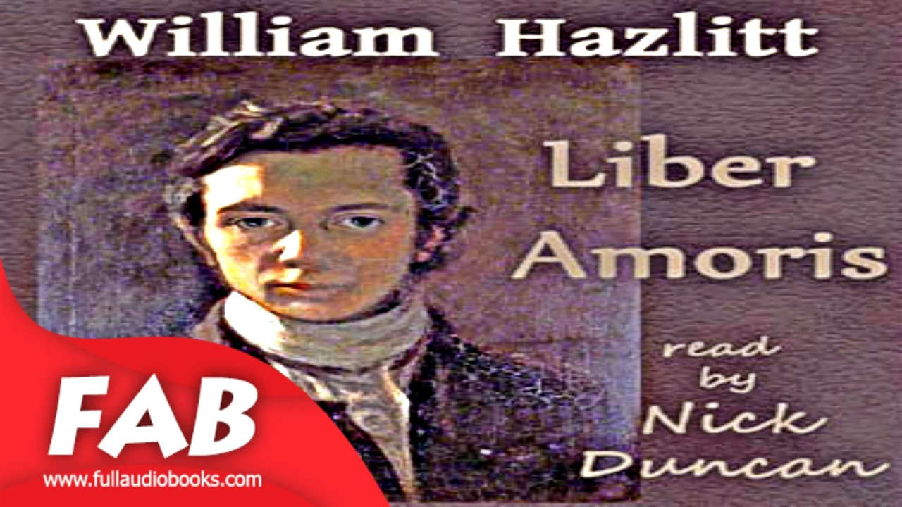 liber amoris full audiobook by william hazlitt by poetry r ce liber amoris full audiobook by william hazlitt by poetry r ce
