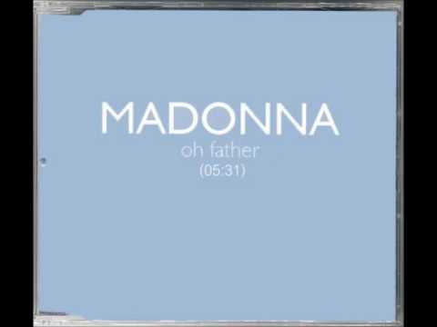 Madonna - Oh Father (Full Ending Version)
