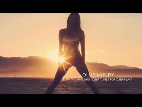 Burning Man 2015   Deep Tunes for Deep playa Vol5