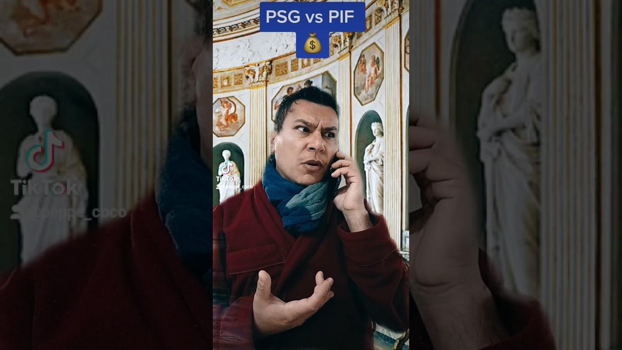 PSG vs PIF 💰 (parodia)