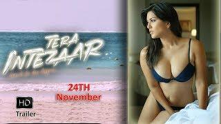 Official Trailer: Tera Intezaar   Sunny Leone   Arbaaz Khan  Raajeev Walia