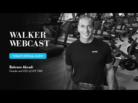 Health and Fitness during COVID – Life Time Founder & CEO Bahram Akradi