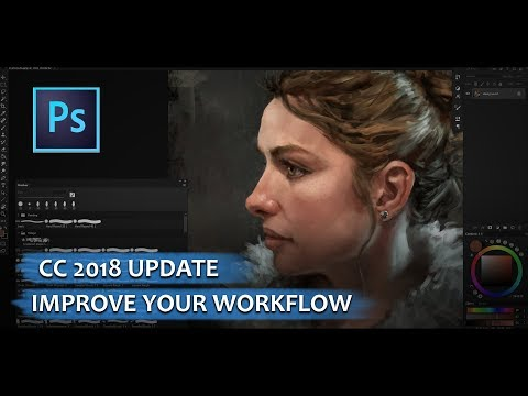 Photoshop CC 2018 Update Tutorial -  Improve Your Digital Painting Workflow