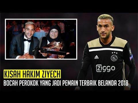 KISAH HAKIM ZIYECH : Bocah Perokok Yang menjadi pemain Terbaik Belanda 2018