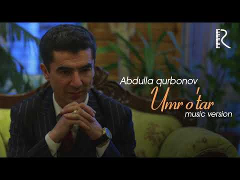 Abdulla Qurbonov - Umr O'tar