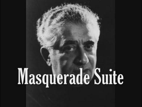 Khachaturian - Masquerade Suite