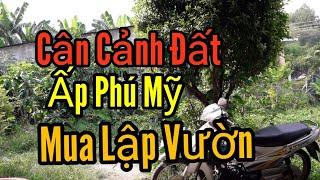 Cận Cảnh Đất Vườn Cây Phú Hòa Đông