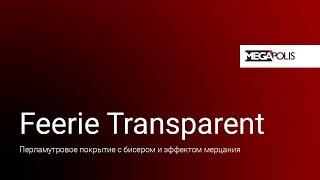 Feerie Transparent
