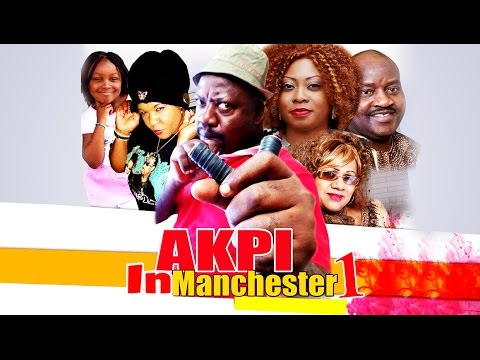 Download Akpi In Manchester [Part 1] - Latest 2015 Nigerian Nollywood Drama Movie (English Full HD)