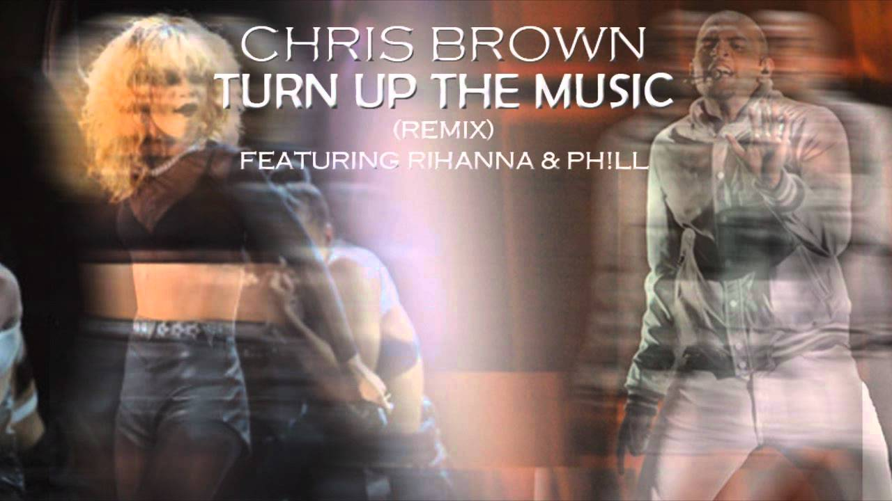 chris brown turn up the music - photo #25