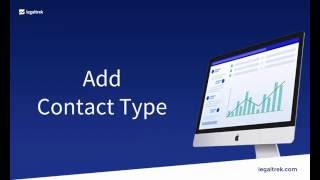 The law firm How-to: Add a Contact Type in LegalTrek (tutorials)