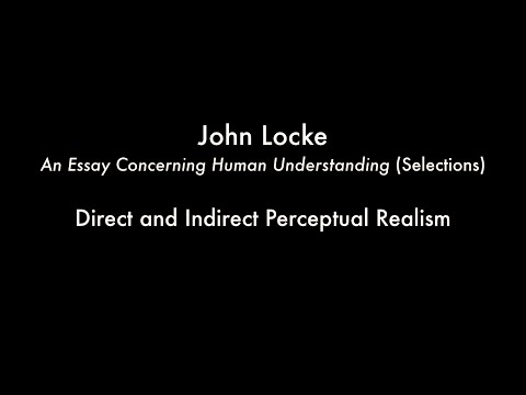 Direct and Indirect Perceptual Realism (Lockes Essay Concerning Human Understanding)