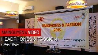 offline headphones  passion 2015 - wwwmainguyencom
