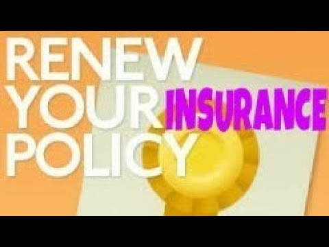 How to renew insurance policies after due date