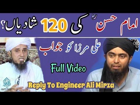 Hazrat Imam Hassan (R.A) ki 120 Shadiyan | Reply To Engineer Ali Mirza By Mufti Tariq Masood