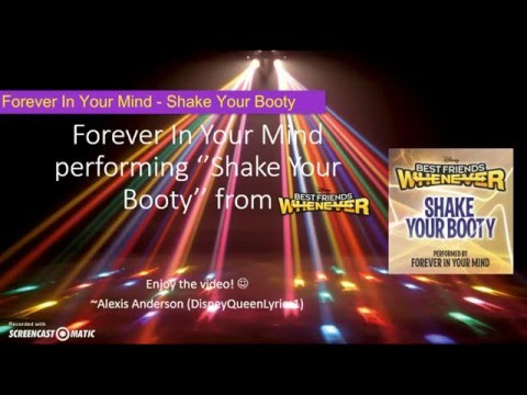 Forever In Your Mind - Shake Your Booty (from ''Best Friends Whenever'') [Lyrics Video]