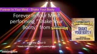 Forever In Your Mind - Shake Your Booty (from