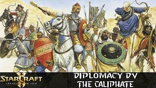 The Caliphate - Diplomacy DV - Starcraft 2 Mod