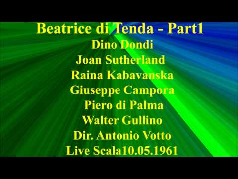 Beatrice di Tenda   Part 1   Dino Dondi   Joan Sutherland   Raina Kabavanska   Giuseppe Campora