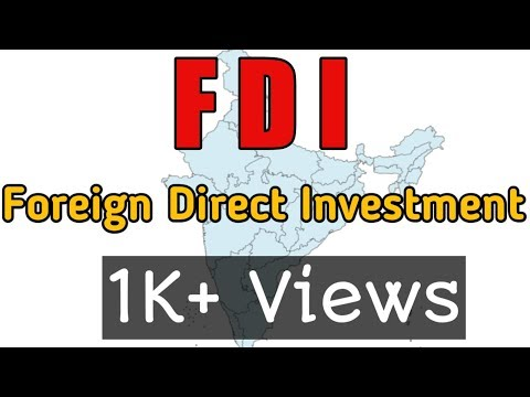 FDI | FDI in India in Hindi | Foreign Direct Investment latest updates 2017