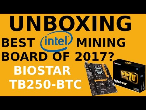 Unboxing: Biostar TB250-BTC Pro Motherboard - Best Intel Mining Board Of 2017?