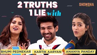 Kartik Aaryan, Bhumi Pednekar and Ananya Panday Play A Game Of Two Truths One Lie | Showsha