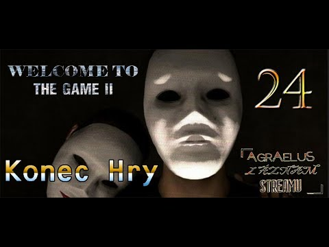 Agraelus Záznam streamu -  Welcome to the Game II - Part 24 - (1080p60) (PC) - Konec Hry