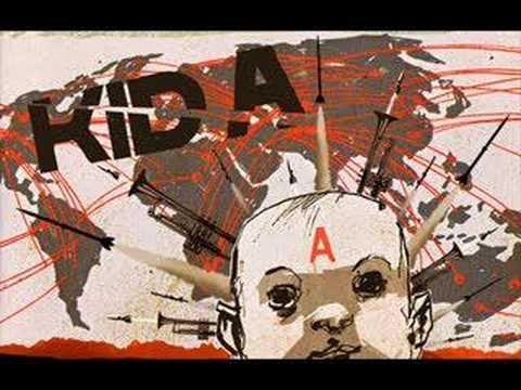 Radiohead - Kid A (early)