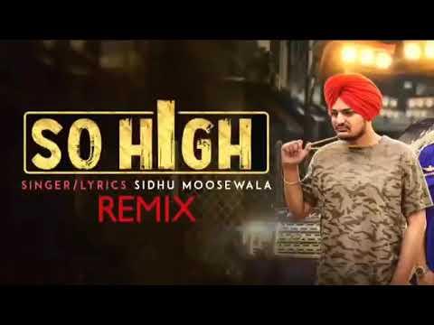 so high remix sidhu moose wala mp3 song download